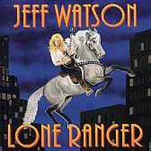 "Jeff Watson ""Lone Ranger"""