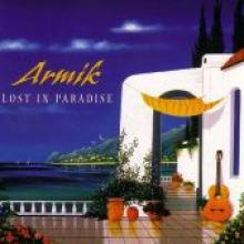 "Armik ""Lost In Paradise"""