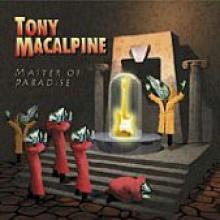 "Tony MacAlpine ""Master Of Paradise"""