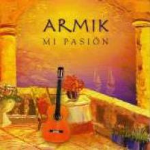 """Armik """"Mi Pasion"""""""