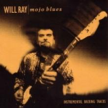 "Will Ray ""Mojo Blues Backing Tracks"""