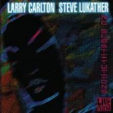 "Carlton/Lukather ""No Substitutions"""