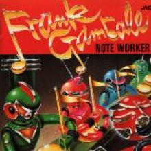 """Frank Gambale """"Note Worker"""""""