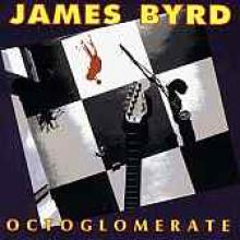 "James Byrd ""Octoglomerate"""