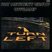 "Pat Metheny Group ""Offramp"""