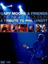 """Gary Moore & Friends """"One Night In Dublin"""""""