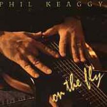 """Phil Keaggy """"On The Fly"""""""