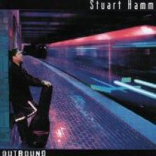 "Stuart Hamm ""Outbound"""