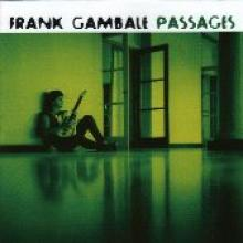 "Frank Gambale ""Passages"""