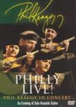 "Phil Keaggy ""Philly Live! An Evening of Solo Acoustic Guitar"""