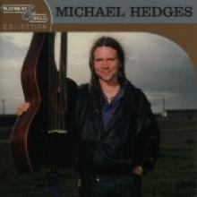 "Michael Hedges ""Platinum & Gold Collection"""