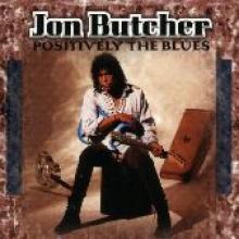 "Jon Butcher ""Positively The Blues"""