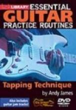 "Andy James ""Essential Practice Routines: Tapping Technique"""