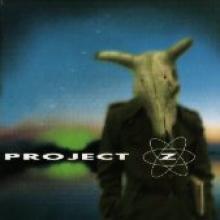 "Project Z ""Project Z"""