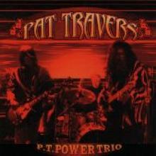"Pat Travers ""P.T. Power Trio"""