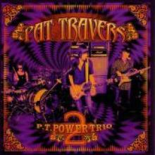 "Pat Travers ""P.T. Power Trio 2"""