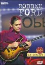 """Robben Ford """"In Concert Revisited"""""""