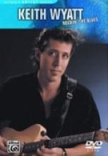 "Keith Wyatt ""Rockin' The Blues"""