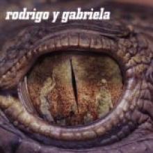 """Rodrigo Y Gabriela """"Rodrigo Y Gabriela"""""""