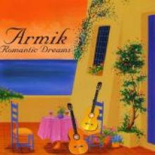 "Armik ""Romantic Dreams"""