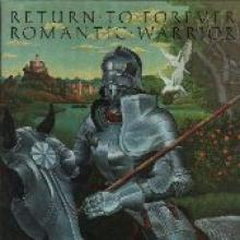 "Return To Forever ""Romantic Warrior"""