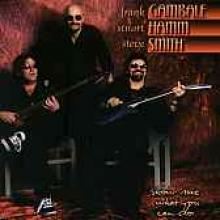 "Gambale, Hamm & Smith ""Show Me What You Can Do"""