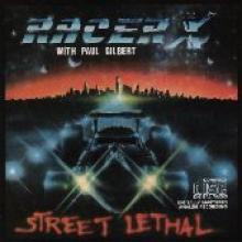 "Racer X ""Street Lethal"""