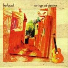 """Behzad """"Strings Of Desire"""""""