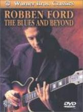 "Robben Ford ""The Blues And Beyond"""