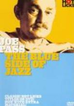 "Joe Pass ""The Blue Side Of Jazz"""