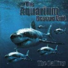 """Aquarium Rescue Unit """"The Calling"""""""