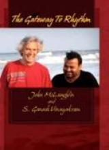 "John McLaughlin ""The Gateway To Rhythm"""