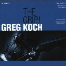 "Greg Koch ""The Grip!"""