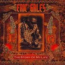 """Eric Gales """"The Story Of My Life"""""""