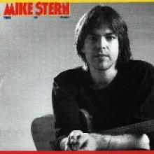 """Mike Stern """"Time In Place"""""""