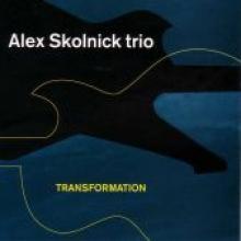 "Alex Skolnick Trio ""Transformation"""