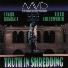 """MVP """"Truth In Shredding"""""""
