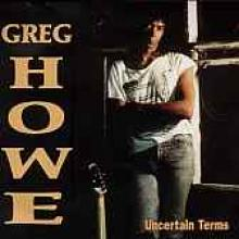 "Greg Howe ""Uncertain Terms"""