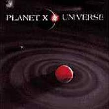 """Planet X """"Universe"""""""