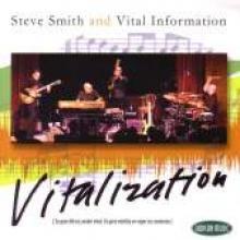 "Steve Smith & Vital Information ""Vitalization"""