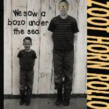 "Zoot Horn Rollo ""We Saw A Bozo Under The Sea"""