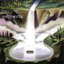 "California Guitar Trio ""Whitewater"""