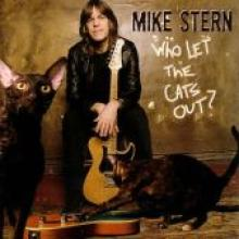 "Mike Stern ""Who Let The Cats Out?"""
