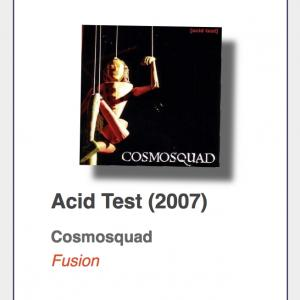 "#34: Cosmosquad ""Acid Test"""