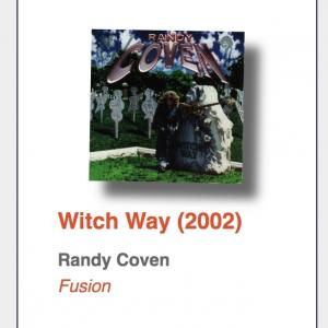 """#98: Randy Coven """"Witch Way"""""""